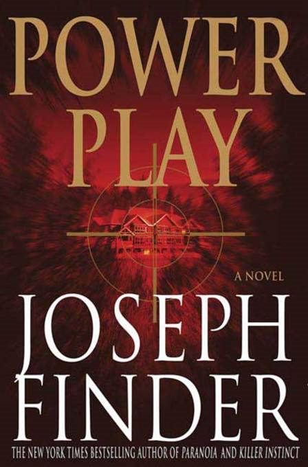 Power Play By: Joseph Finder