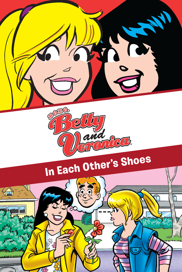 xoxo, Betty and Veronica: In Each Other's Shoes: In Each Other's Shoes By: Adrianne Ambrose
