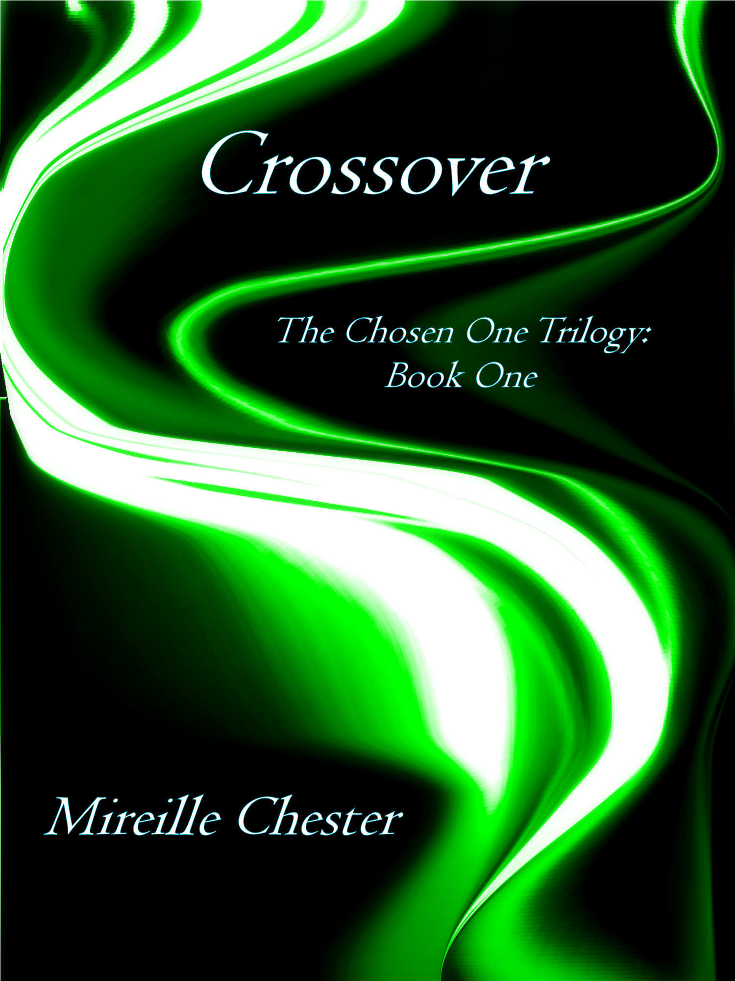 Crossover  'The Chosen One Trilogy: Book One'