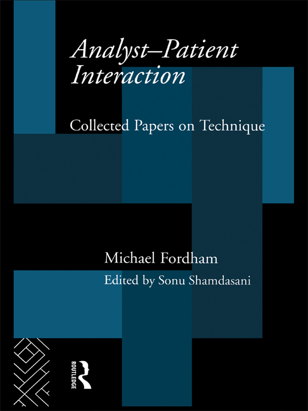 Analyst-Patient Interaction Collected Papers on Technique