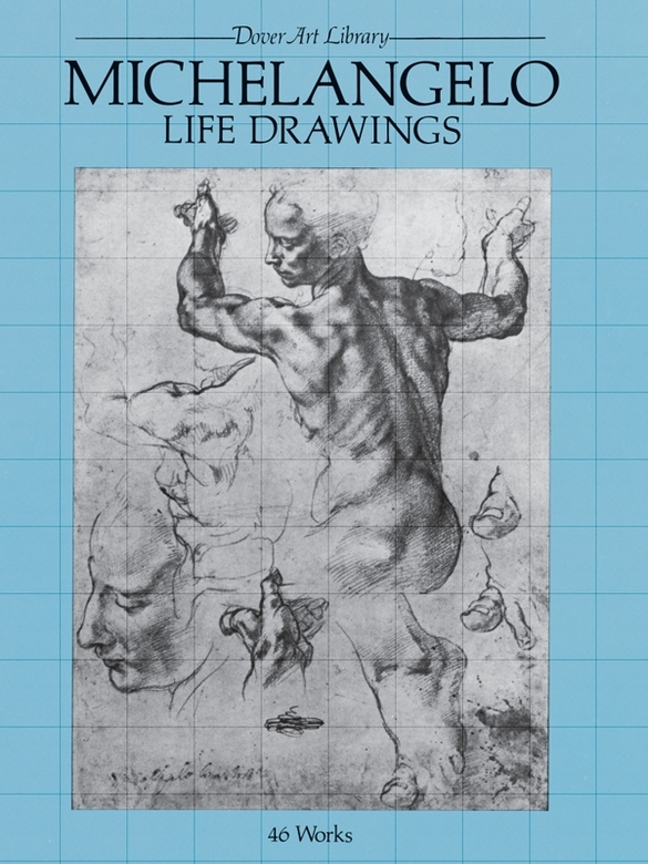 Michelangelo Life Drawings By: Michelangelo