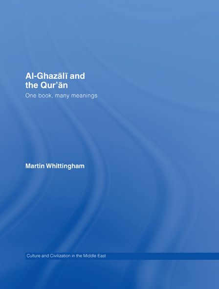 Al-Ghazali and the Qur'an