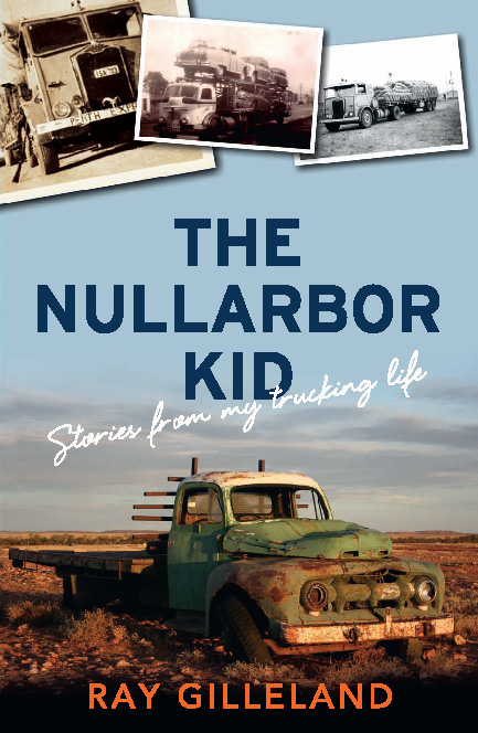 The Nullarbor Kid By: Ray Gilleland