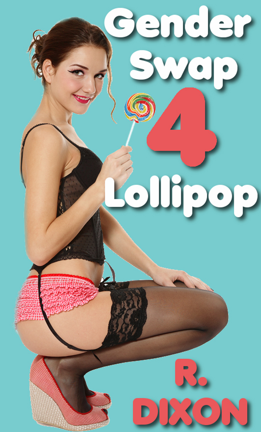 Gender Swap Lollipop 4 - The Mix Up (Gender Transformation, Sex Change Stories)