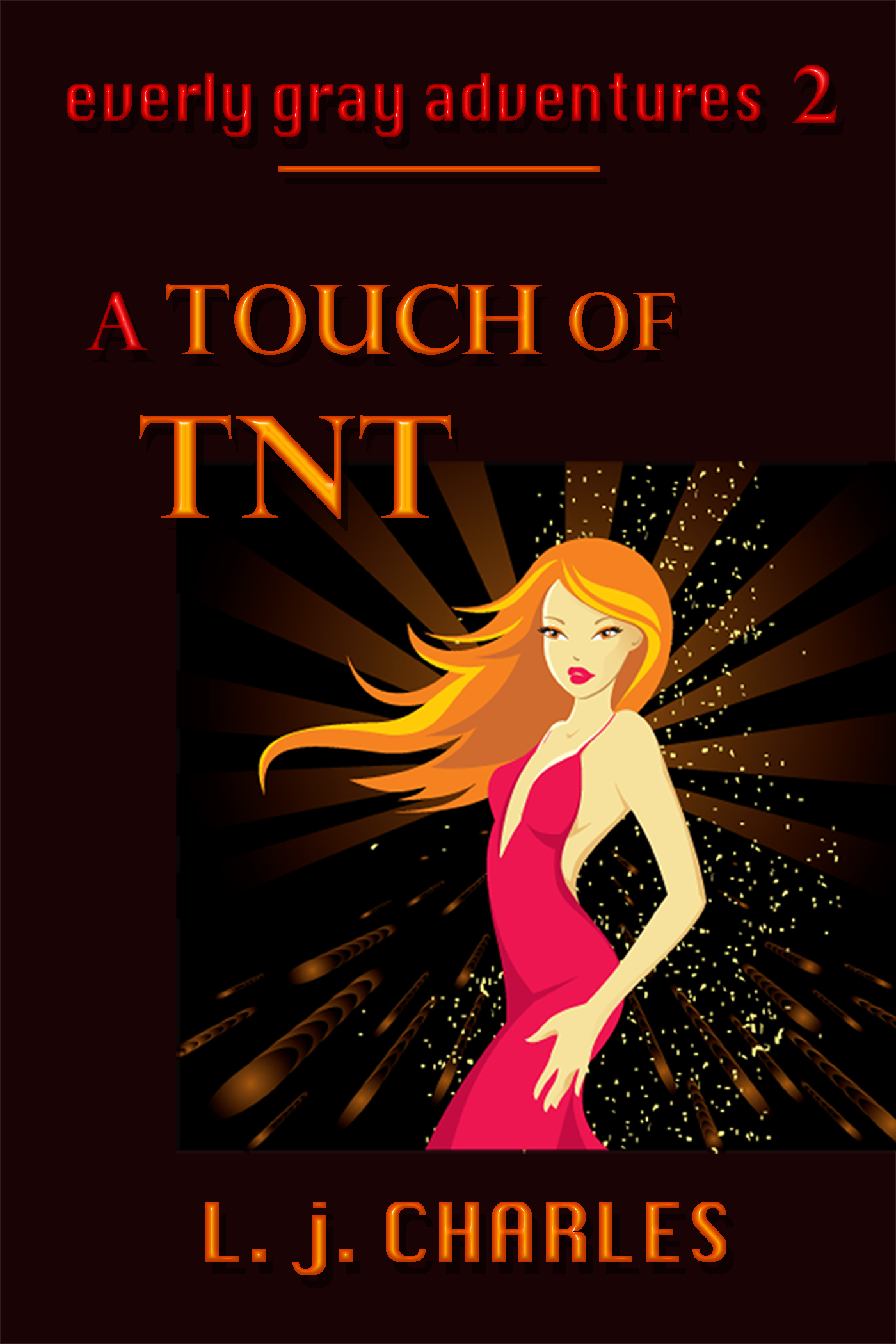a Touch of TNT