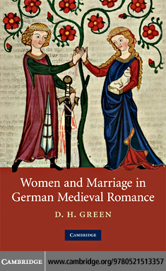 D. H.  Green - Women and Marriage in German Medieval Romance