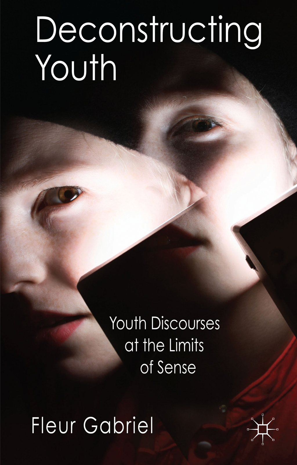 Deconstructing Youth Youth Discourses at the Limits of Sense
