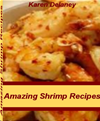 Amazing Shrimp Recipes