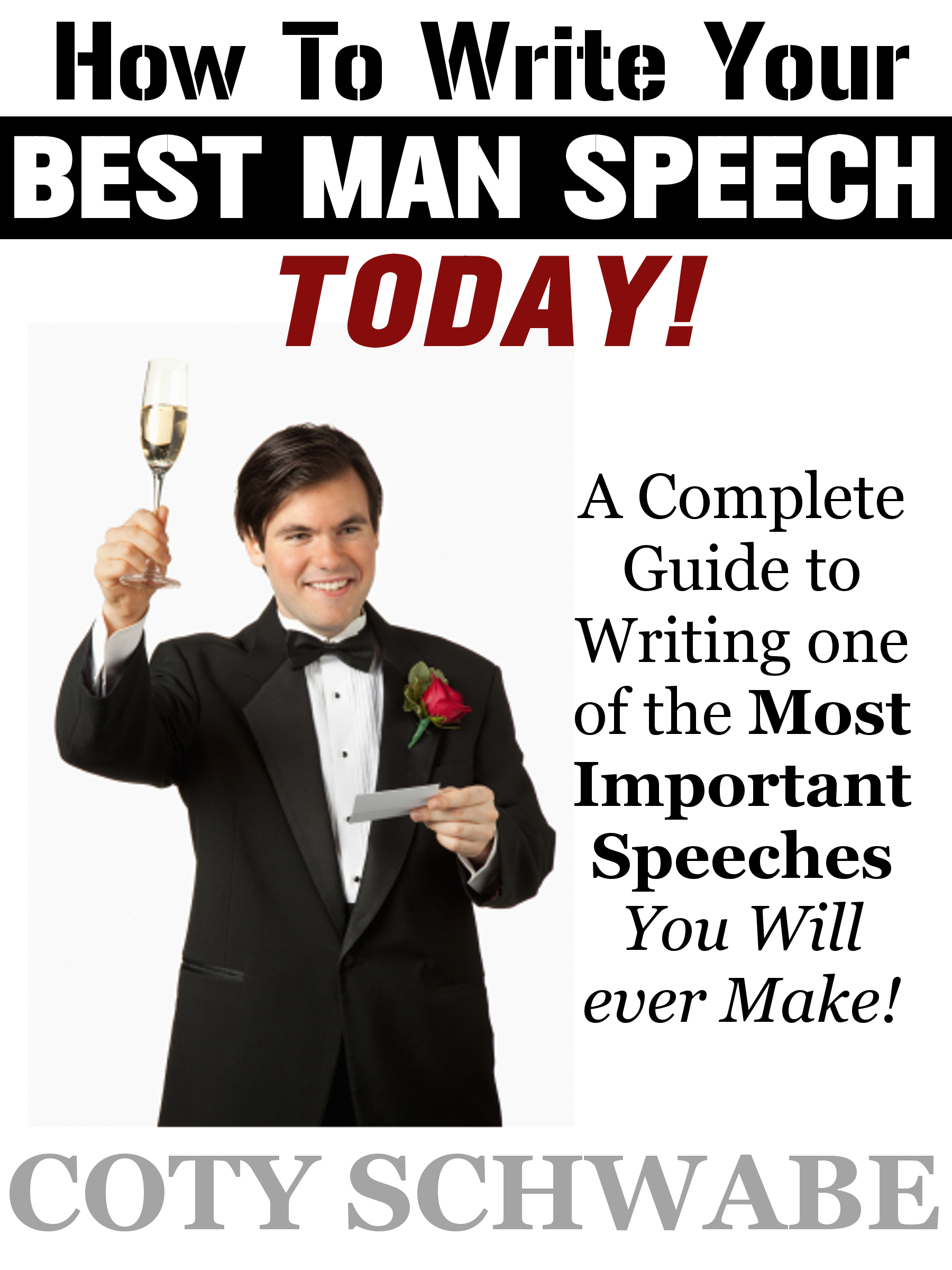 How to Write Your Best Man Speech Today!