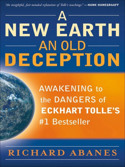 New Earth, An Old Deception, A By: Richard Abanes