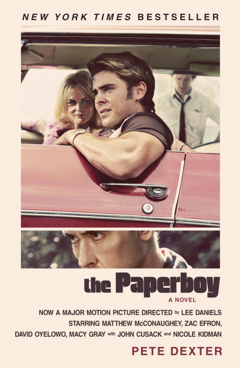 The Paperboy By: Pete Dexter