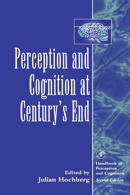 Perception and Cognition at Century's End: History, Philosophy, Theory