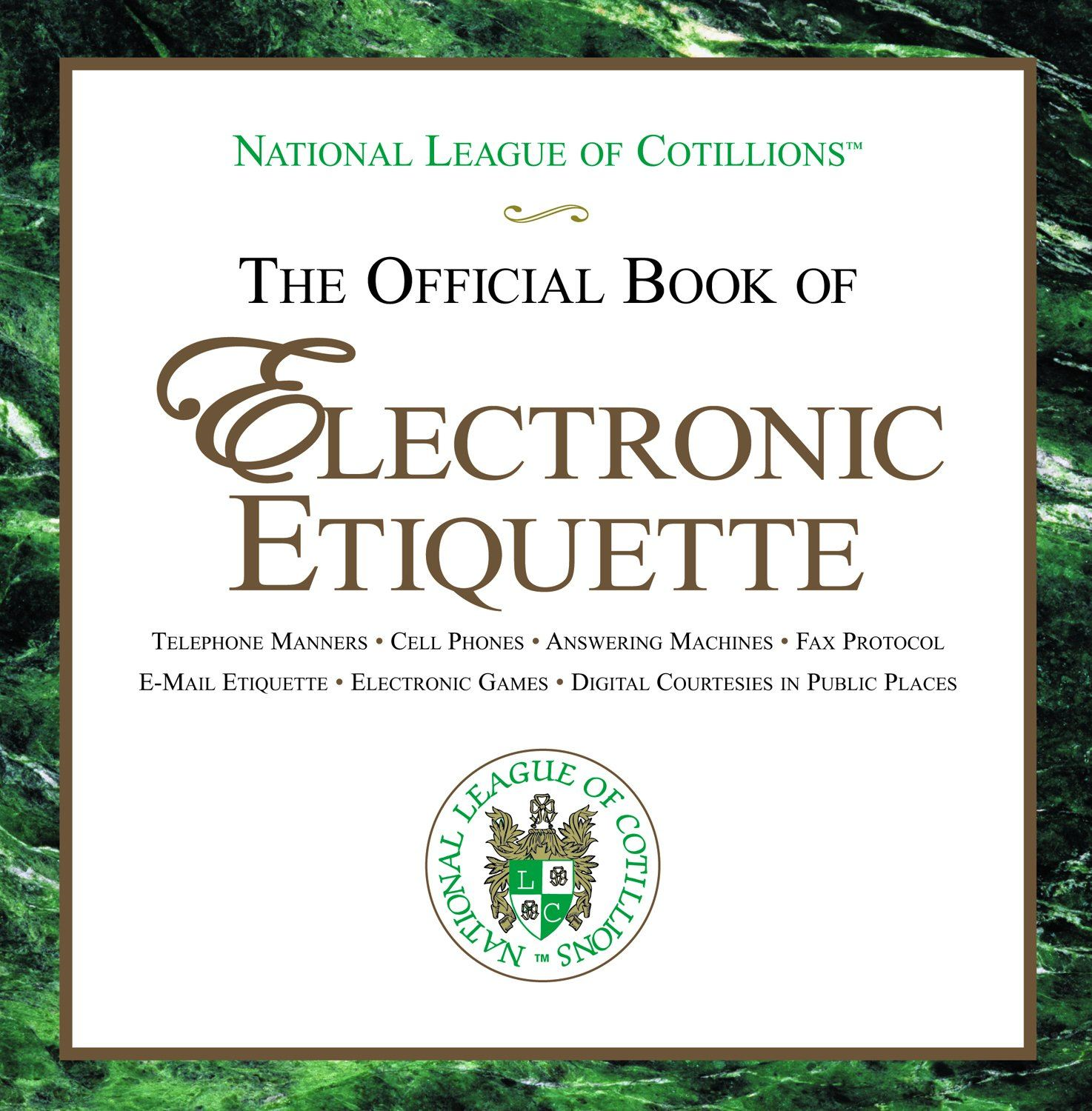 The Official Book of Electronic Etiquette By: Charles Winters, Anne Winters, Elizabeth Anne Winters