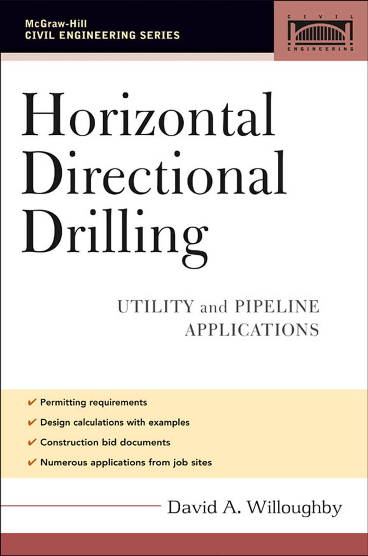 Horizontal Directional Drilling (HDD) : Utility and Pipeline Applications: Utility and Pipeline Applications