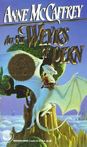 All the Weyrs of Pern By: Anne McCaffrey