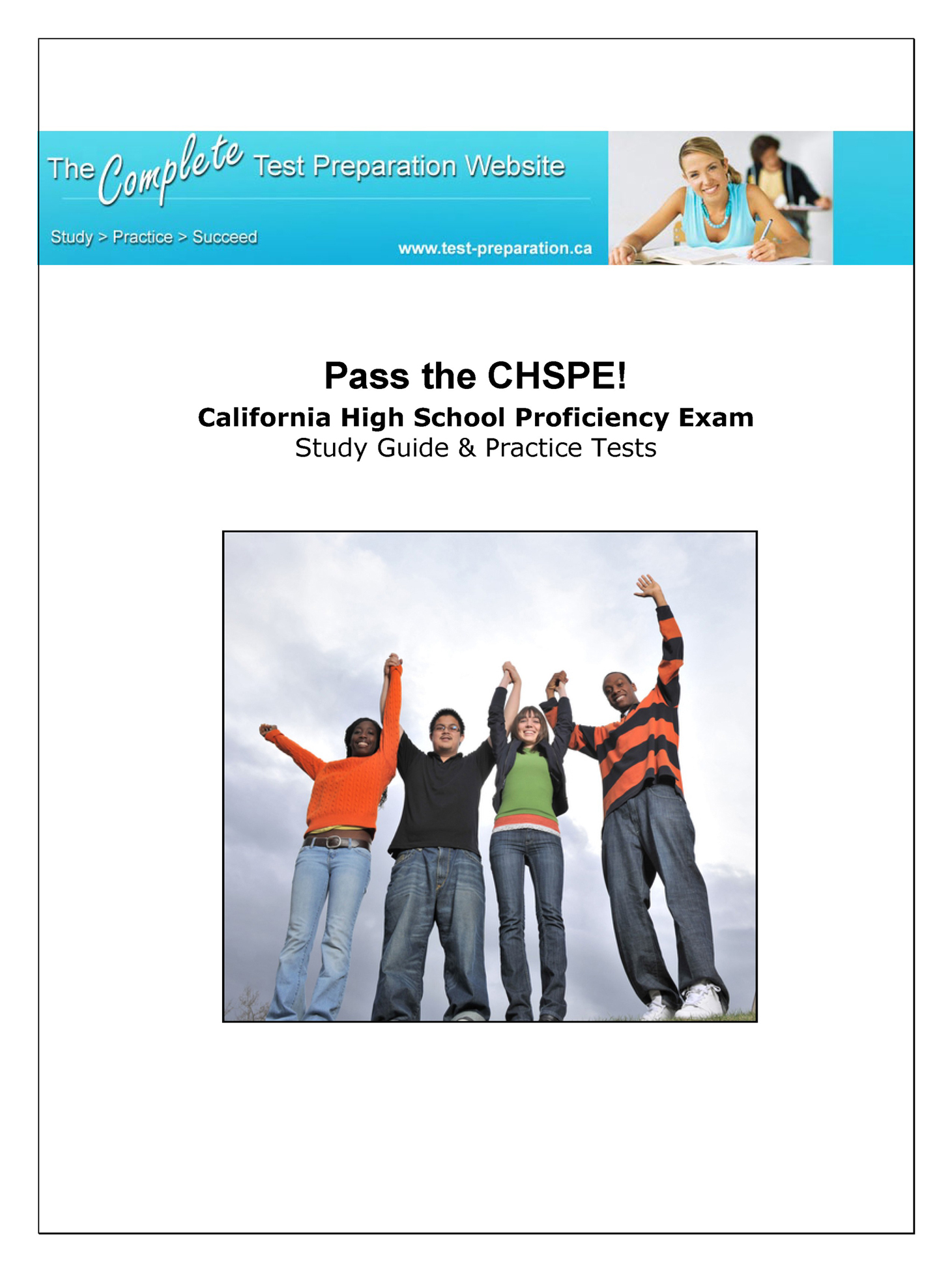 Pass the CHSPE: A Complete Study Guide and Practice Test Questions