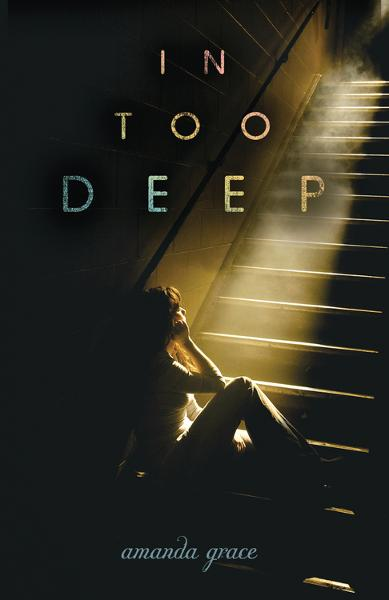 In Too Deep By: Amanda Grace