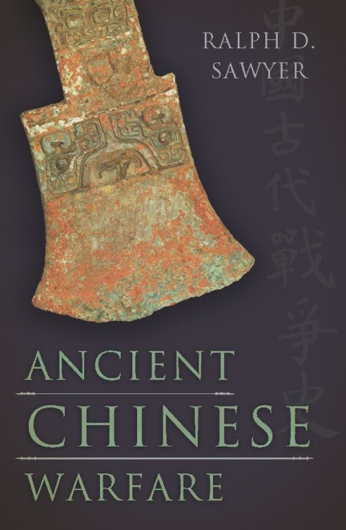 Ancient Chinese Warfare By: Ralph D. Sawyer