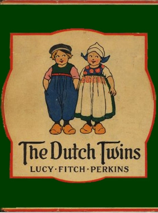 The Dutch Twins By: Lucy Fitch Perkins
