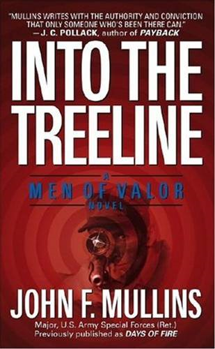 Into the Treeline By: John F. Mullins
