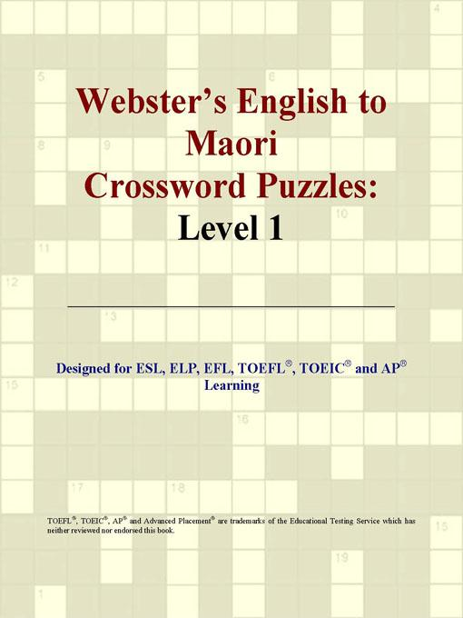 ICON Group International - Webster's English to Maori Crossword Puzzles: Level 1