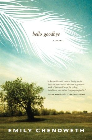 Hello Goodbye By: Emily Chenoweth