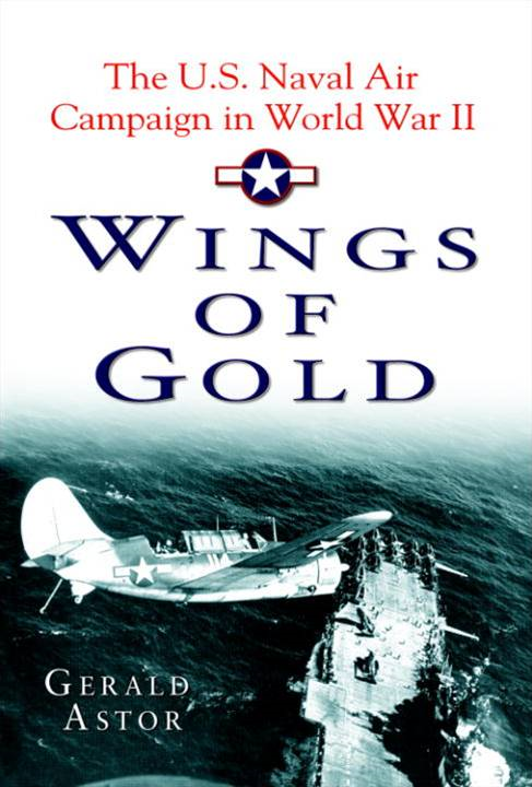 Wings of Gold By: Gerald Astor