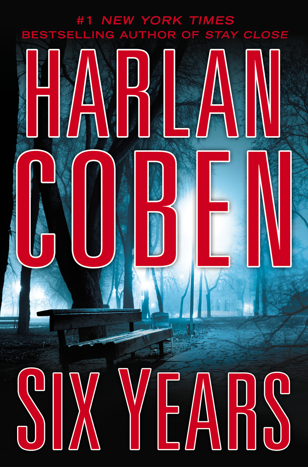 Six Years By: Harlan Coben