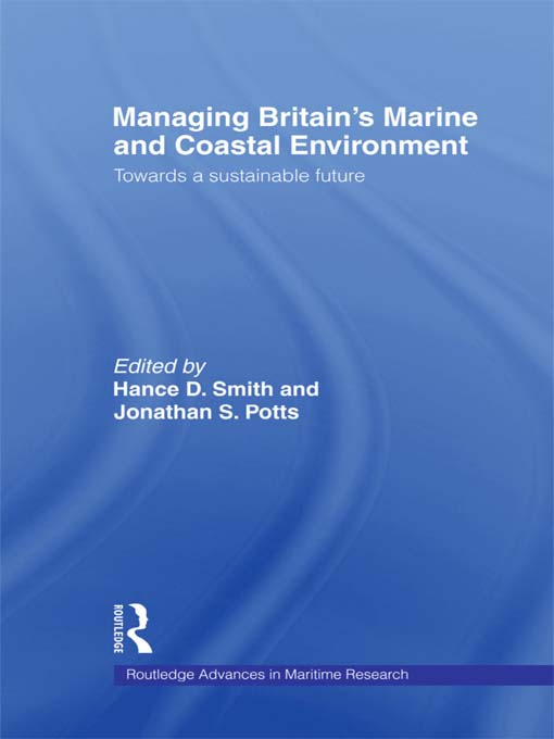 Managing Britain's Marine and Coastal Environment Towards a Sustainable Future