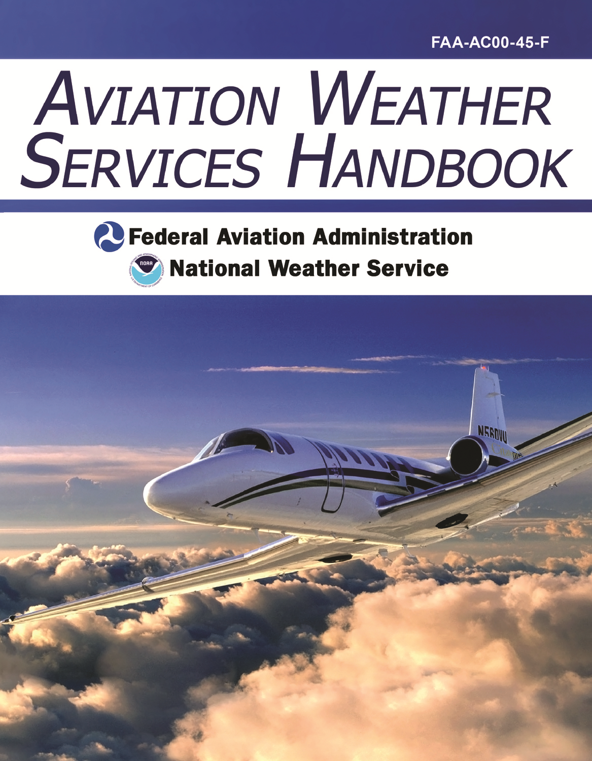 Aviation Weather Services Handbook: FAA-AC00-45-F