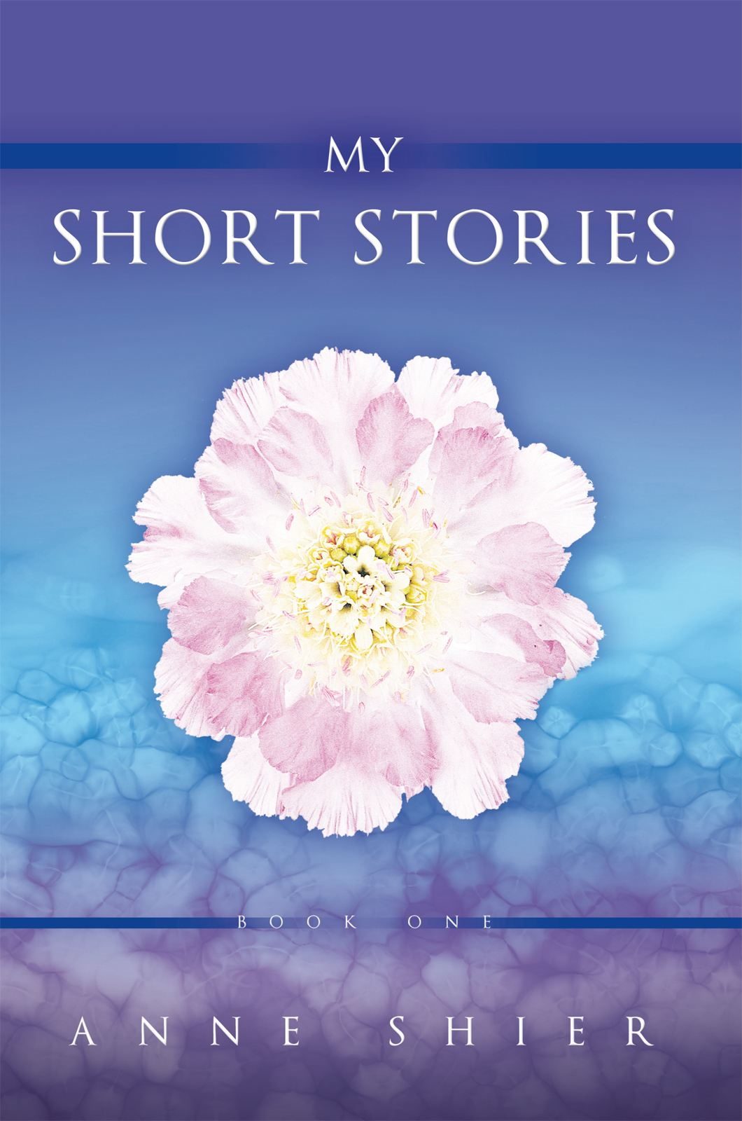 My Short Stories By: Anne Shier
