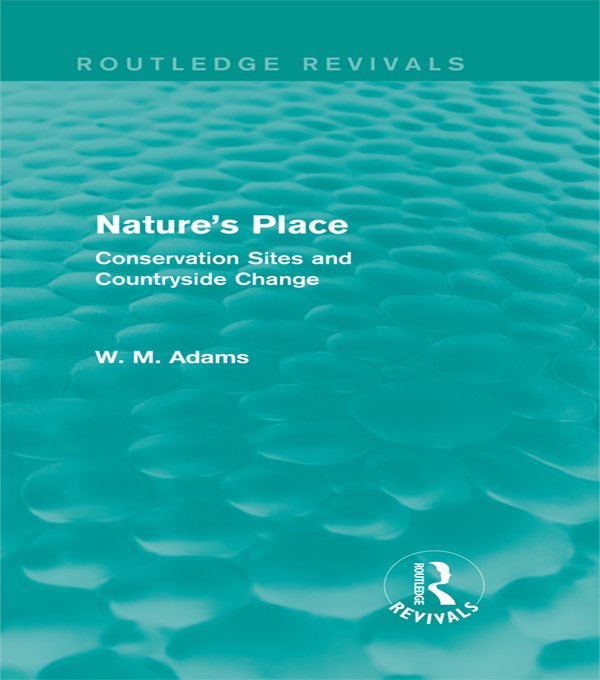 Nature's Place: Conservation Sites and Countryside Change Conservation Sites and Countryside Change