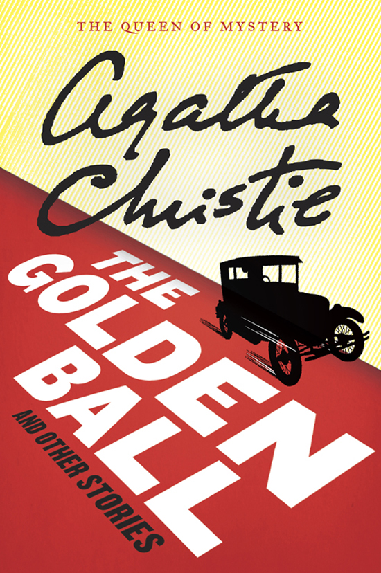 The Golden Ball And Other Stories By: Agatha Christie