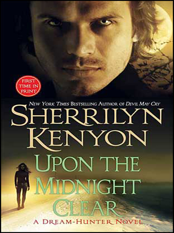 Upon The Midnight Clear By: Sherrilyn Kenyon