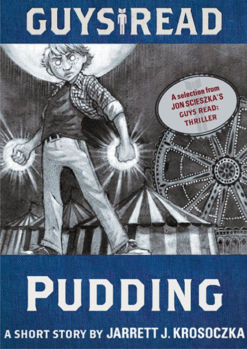 Book Cover: Guys Read: Pudding