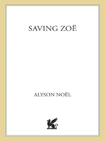 Saving Zoe By: Alyson Noël