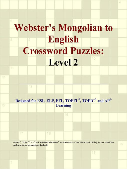 ICON Group International - Webster's Mongolian to English Crossword Puzzles: Level 2