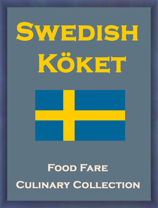 Swedish Koket By: Food Fare,Shenanchie O'Toole