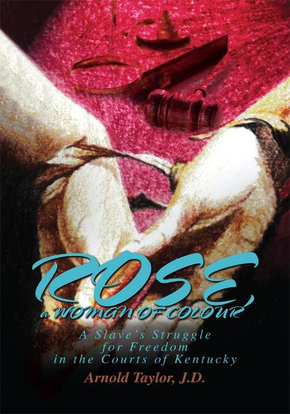ROSE, a WOMAN OF COLOUR