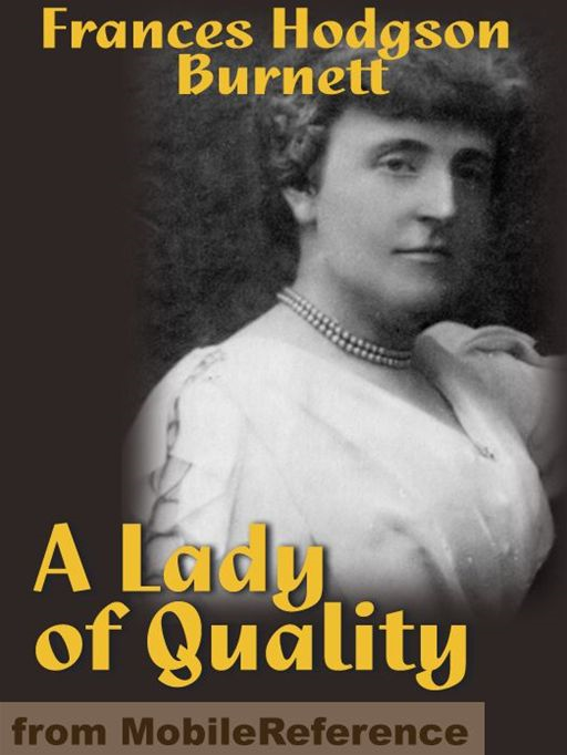 A Lady Of Quality  (Mobi Classics)