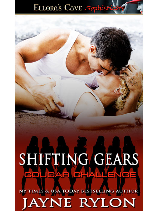 Shifting Gears (Cougar Challenge) By: Jayne Rylon