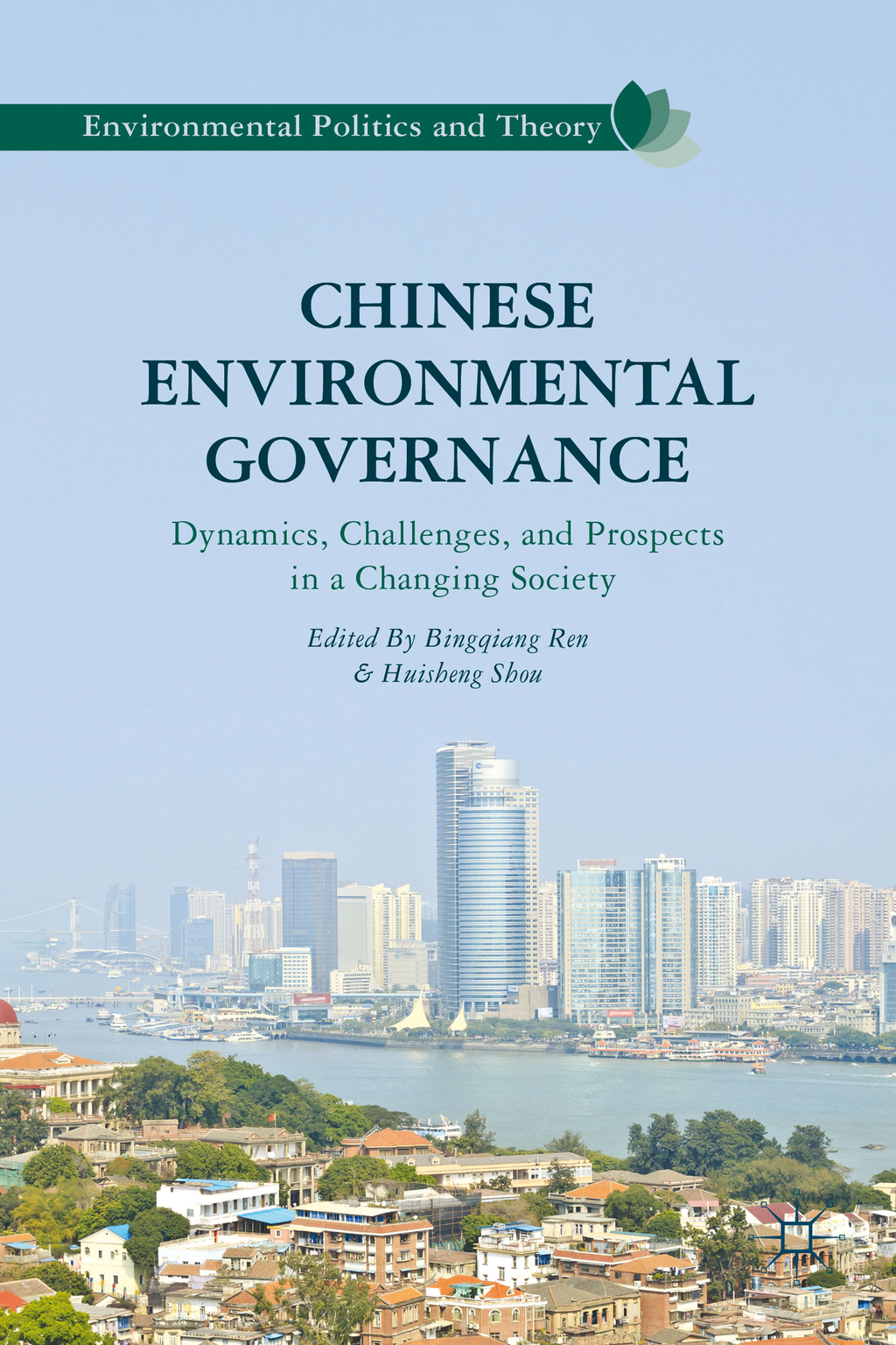 Chinese Environmental Governance Dynamics,  Challenges,  and Prospects in a Changing Society