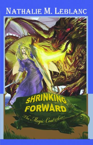 Shrinking Forward: The Magic Coat Series Book One