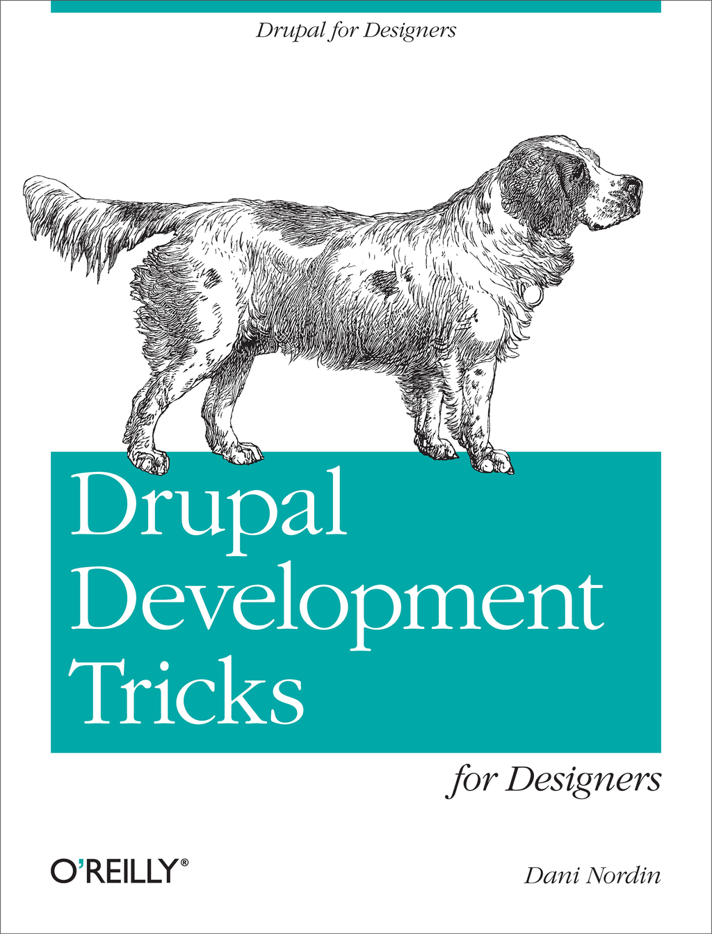 Drupal Development Tricks for Designers By: Dani Nordin
