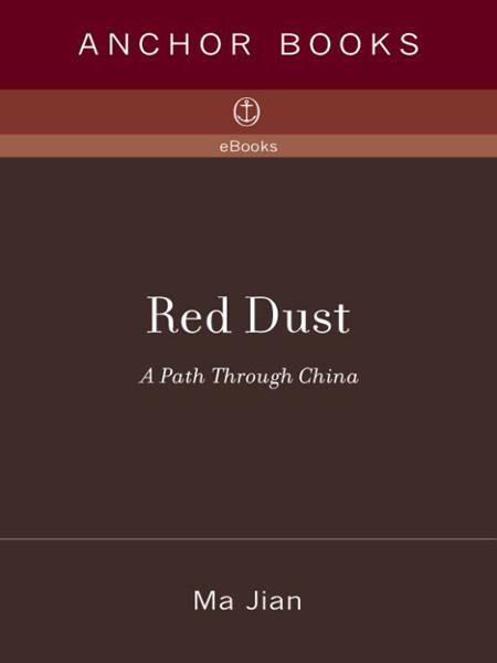 Red Dust By: Ma Jian