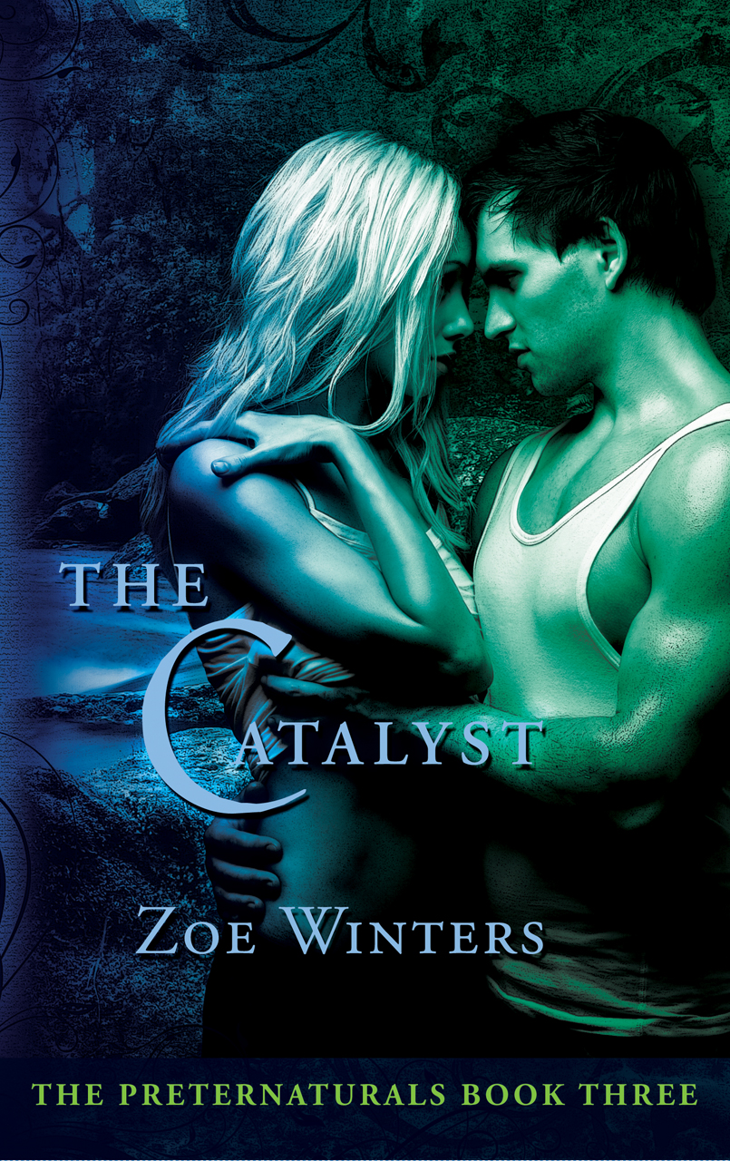The Catalyst (Paranormal Romance/Urban Fantasy: Preternaturals Book 3)