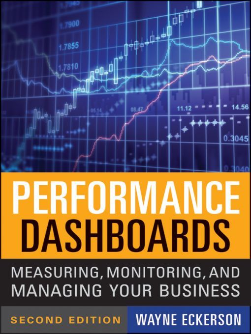 Performance Dashboards By: Wayne W. Eckerson