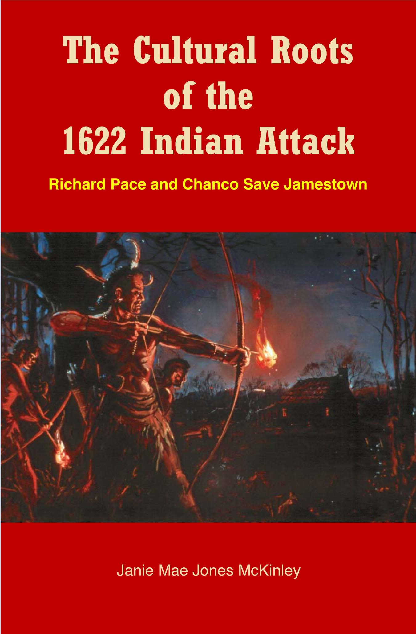 The Cultural Roots of the 1622 Indian Attack
