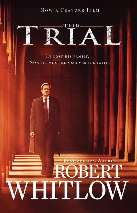 The Trial Movie Edition By: Robert Whitlow
