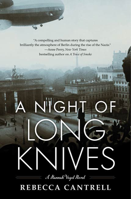 A Night of Long Knives By: Rebecca Cantrell